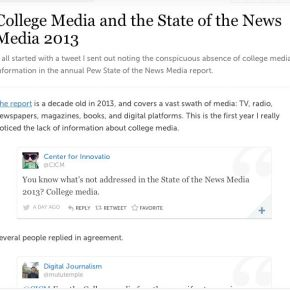 College Media and the State of the News Media 2013: Missing inAction